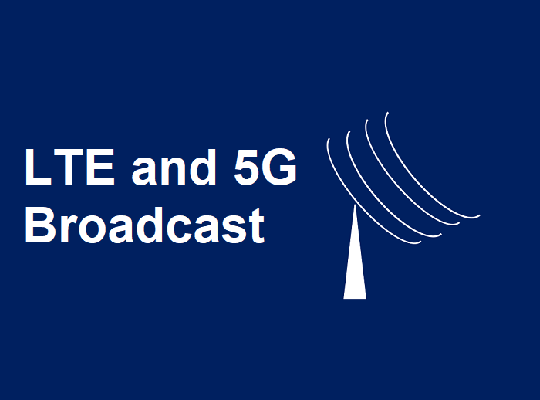LTE And 5G Broadcast