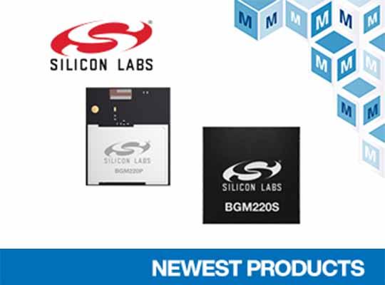 Silicon Labs BGM220P BGM220S Wireless Gecko BLUETOOTH Modules