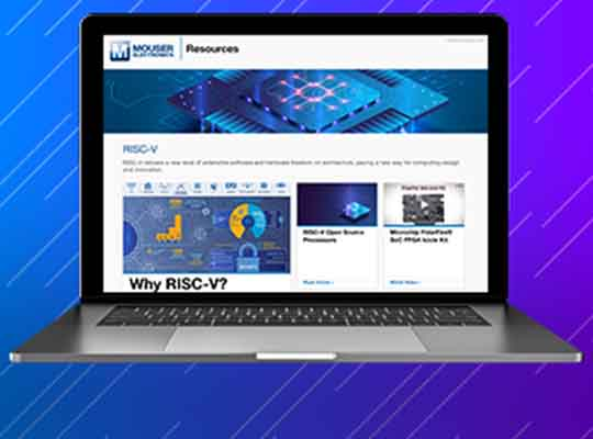 Mouser Electronics Presents New RISC-V Resource Page