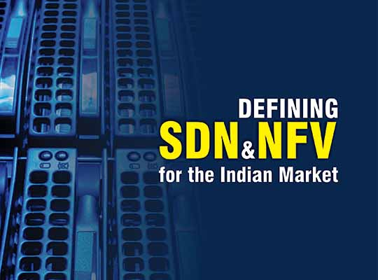 Defining SDN and NFV for the Indian Market_1