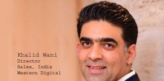 Khalid Wani, Director, Sales, India, Western Digital